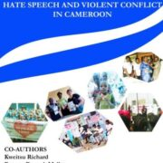 Hate Speech and Violent Conflict in Cameroon