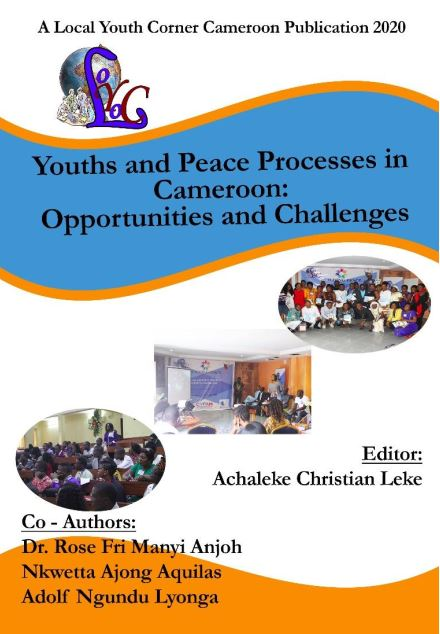 YOUTHS AND PEACE PROCESSES IN CAMEROON: OPPORTUNITIES AND CHALLENGES